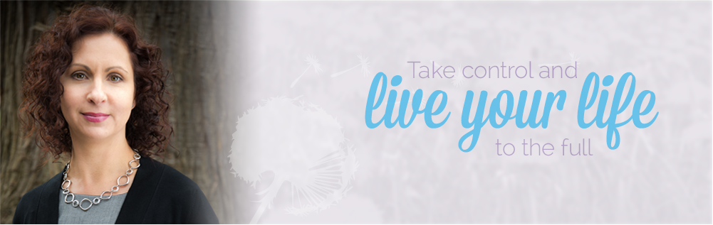 Take Control and Live Your Life to the Full